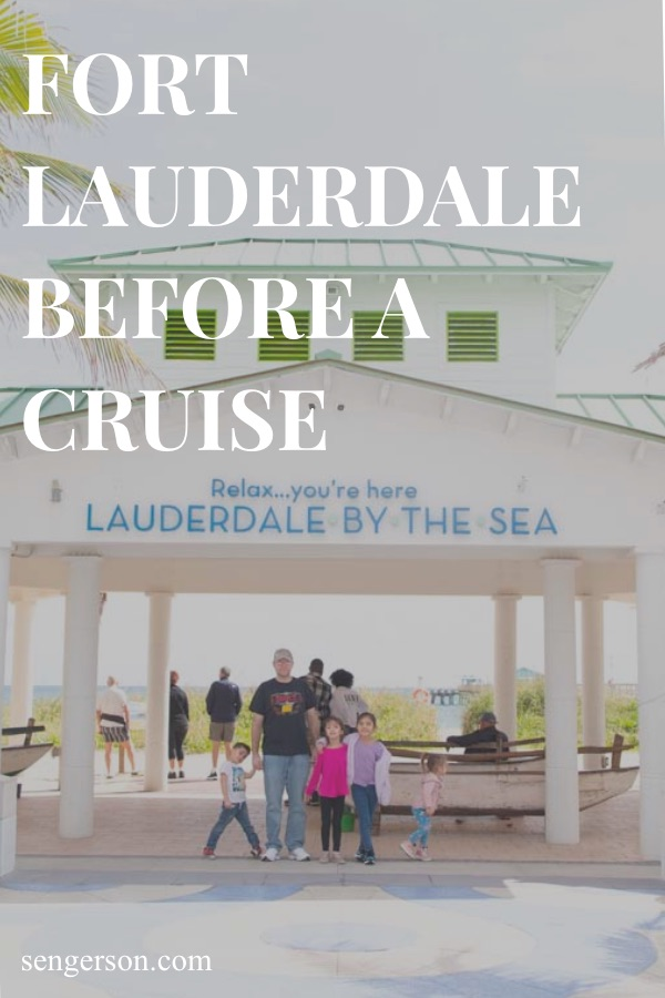 Fort Lauderdale before a cruise