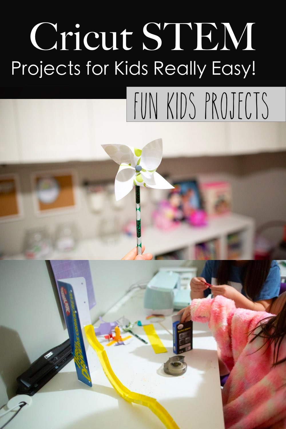 Cricut projects with kids steam or stem