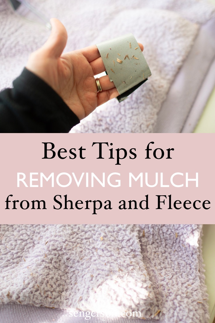 Removing mulch and wood chips from sherpa fleece