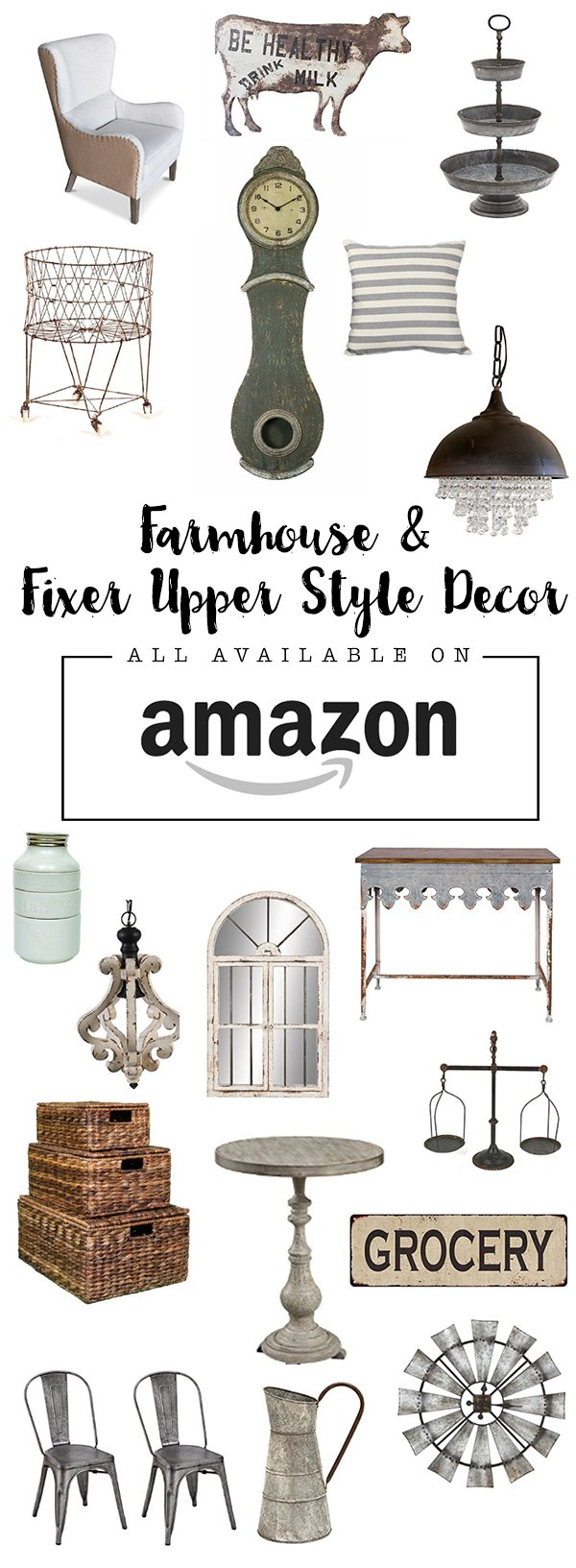Fixer Upper Style/Farmhouse Style finds all from AMAZON! No need to go shopping!