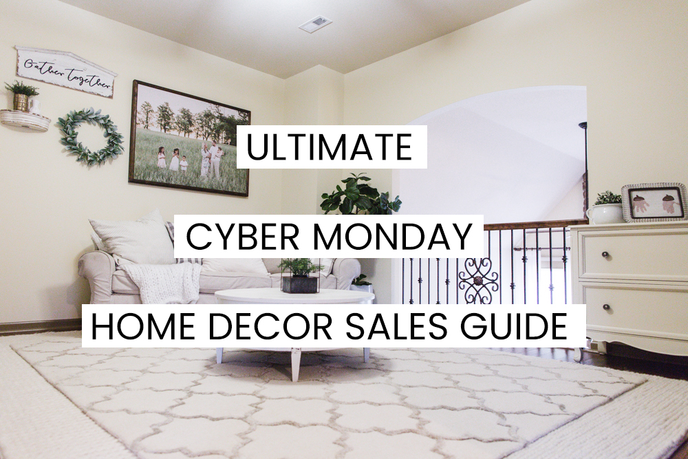 ULTIMATE Cyber Monday Sales Guide Home Decor