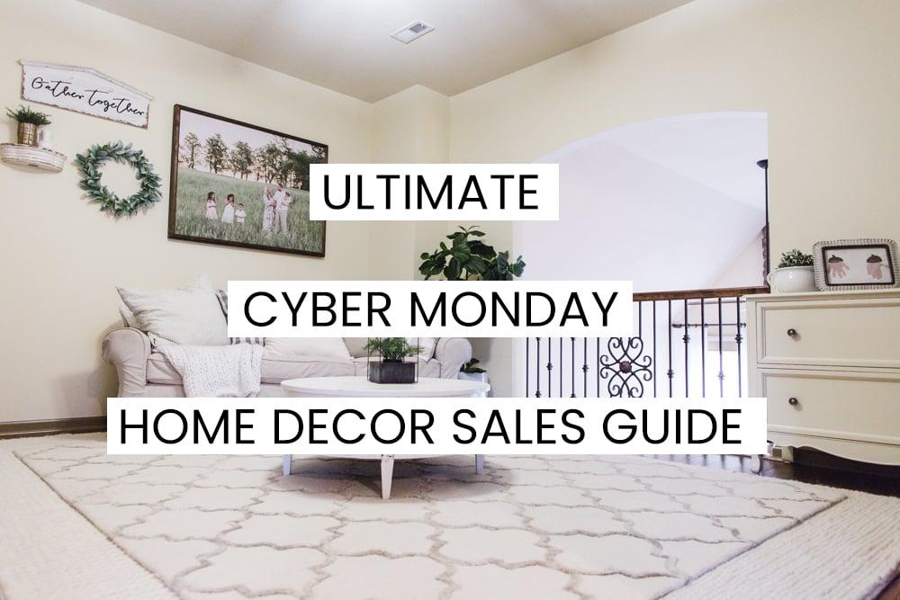 Cyber Monday Deals Home Decor 2019