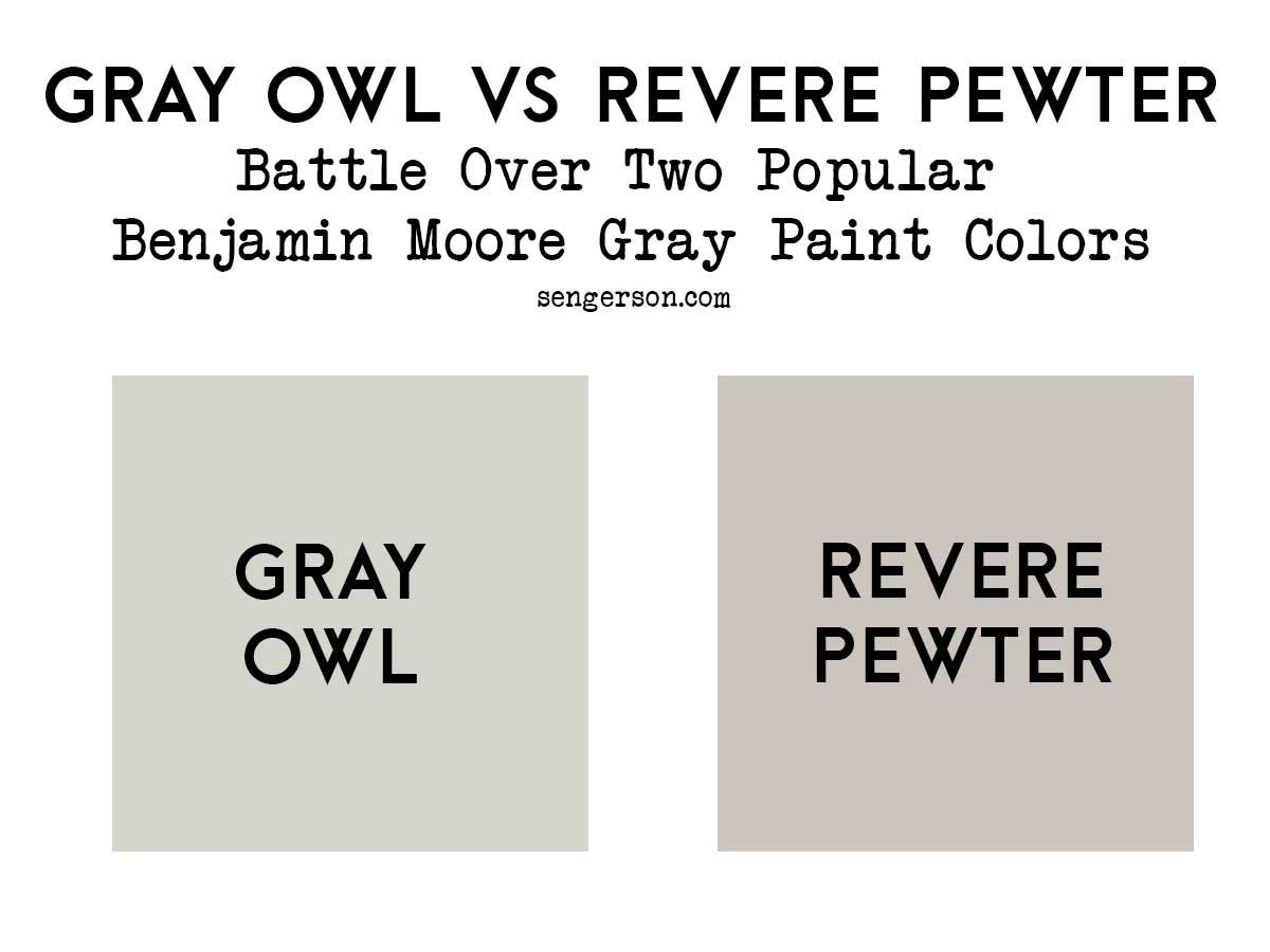 benjamin moore gray owl versus revere pewter