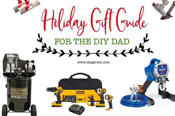 ULTIMATE Gift Guide for the DIY Dad