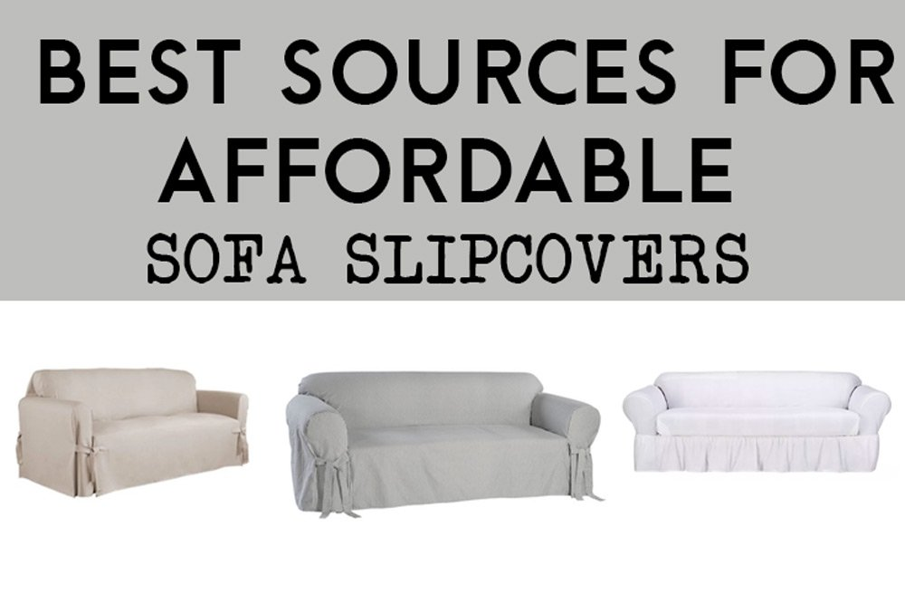 Best Sources for Affordable Sofa Slipcovers On a Budget